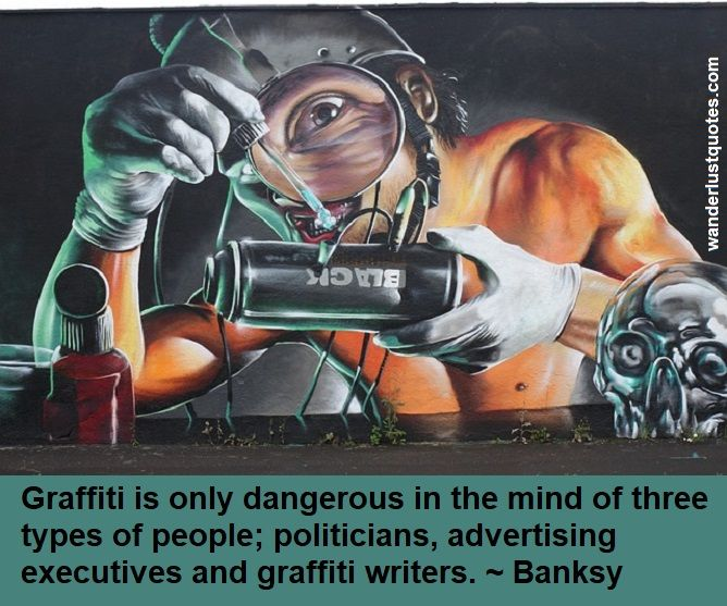 dangerous graffiti quote